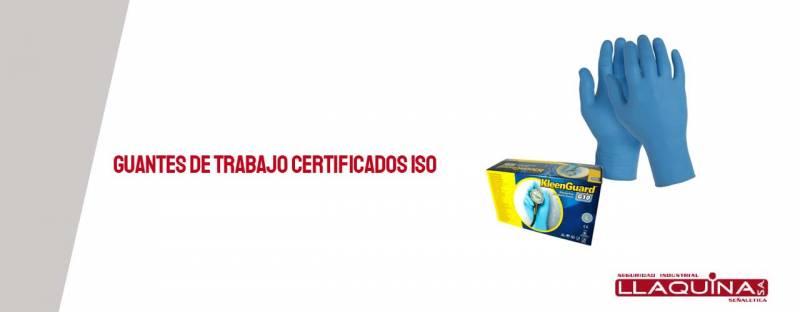 Guantes de trabajo certificados ISO