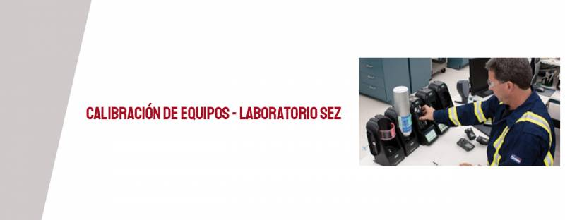 Calibración de equipos - Laboratorio SEZ